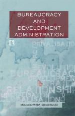 Bureaucracy and Development Administration: A Case…