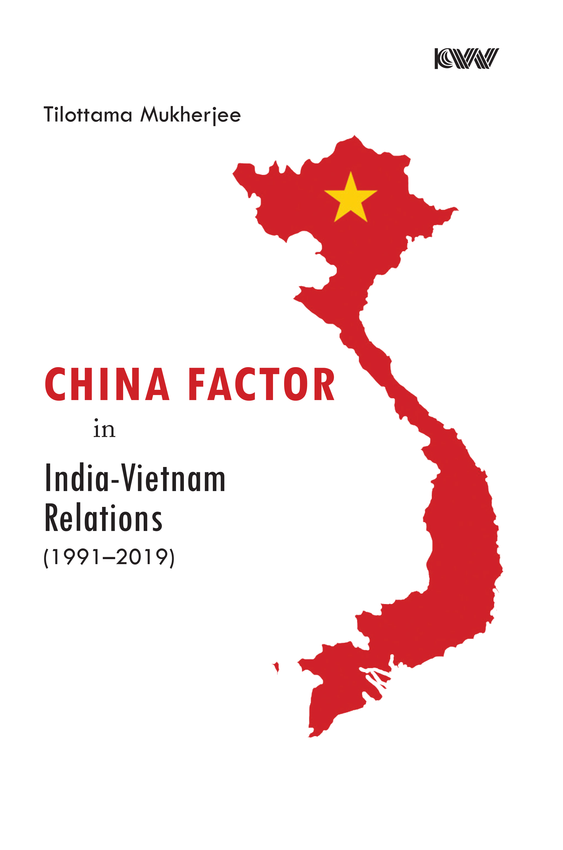 China Factor in India-Vietnam Relations (1991-2019…