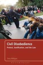 Civil Disobedience: Protest, Justification and the…