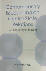 Contemporary Issues in Indian Centre-State Relatio…