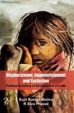 DISPLACEMENT, IMPOVERISHMENT and EXCLUSION: Politi…