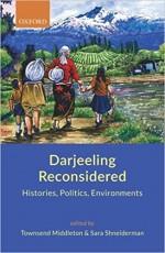 Darjeeling Reconsidered: Histories, Politics, Envi…