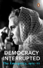 Democracy Interrupted: The Emergency, 1975-77