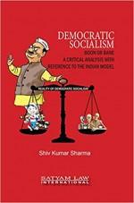 Democratic Socialism Boon or Bane: A Critical Anal…