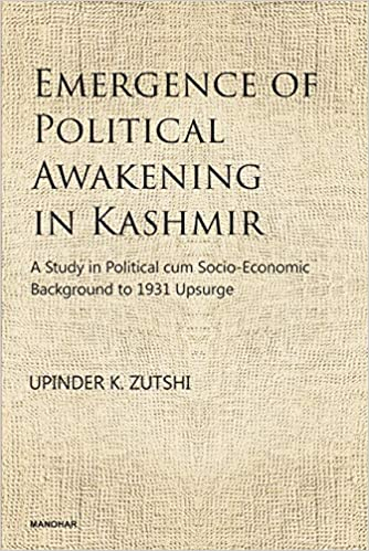 Emergence of Political Awakening in Kashmir: A Stu…