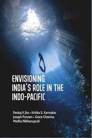 Envisioning India's Role in the Indo-Pacific (Hard…