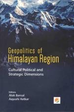 Geopolitics of Himalayan Region: Cultural Politica…