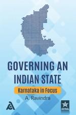 Governing an Indian State: Karnataka in Focus