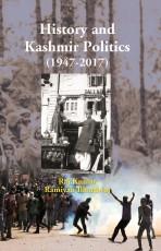 History And Kashmir Politics (1947-2017)