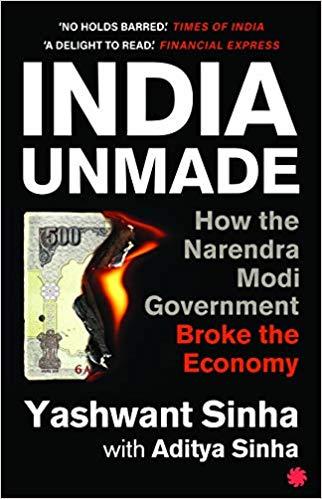 INDIA UNMADE: How the Narendra Modi Government Bro…