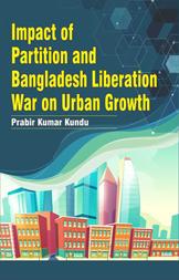 Impact of Partition and Bangladesh Liberation War …