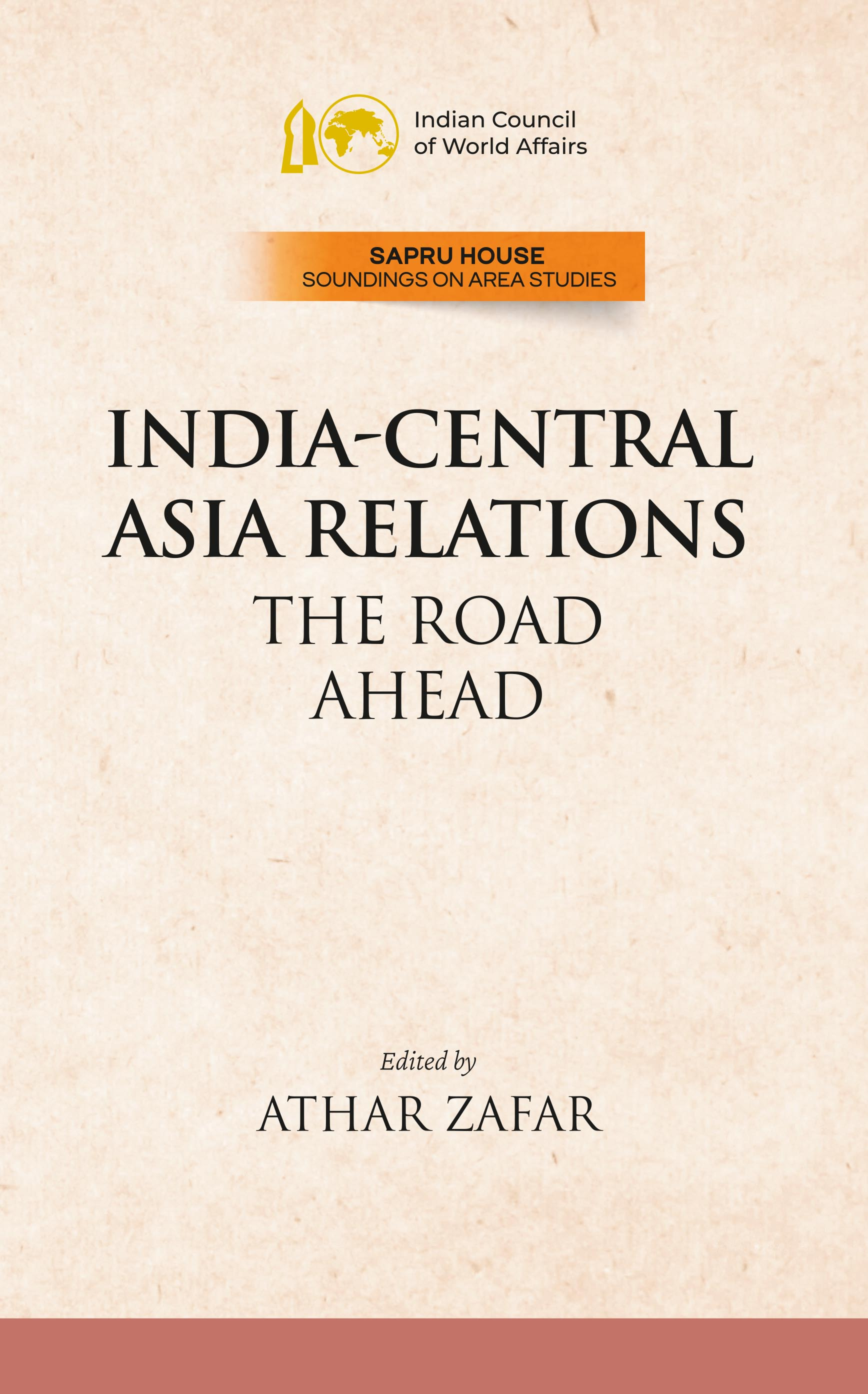 India-Central Asia Relations: The Road Ahead