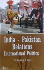 India-Pakistan Relations: International Politics