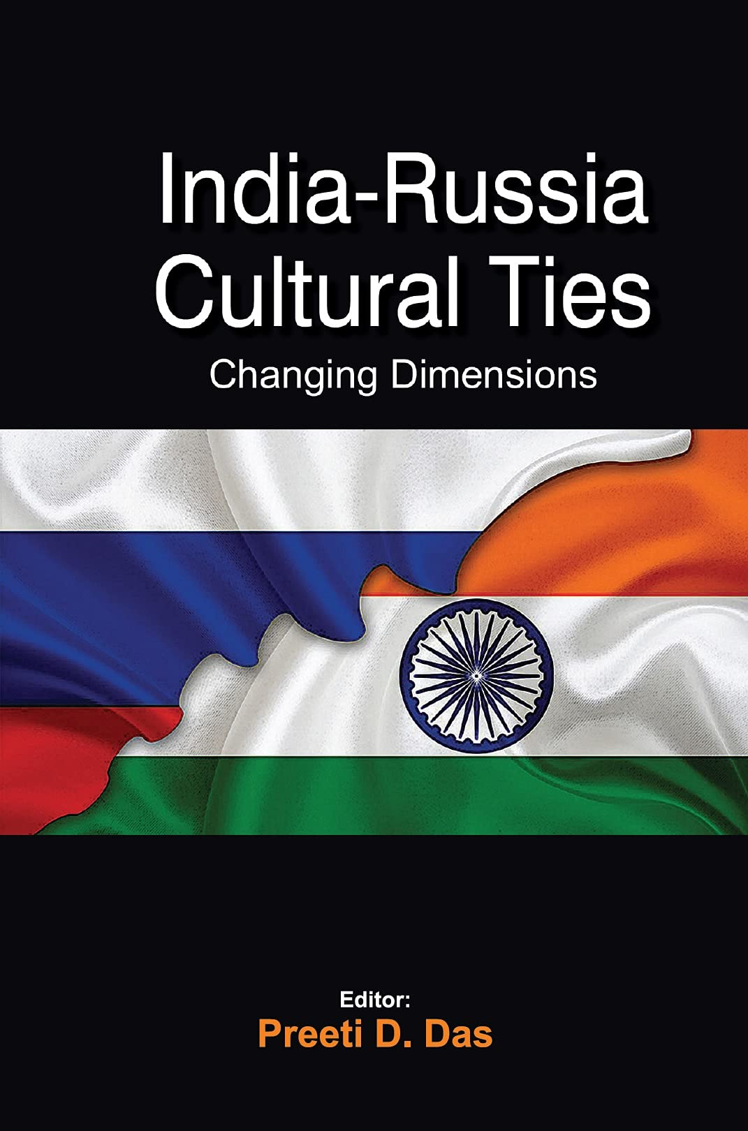 India-Russia Cultural Ties: Changing Dimensions
