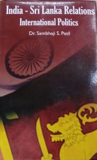 India-Sri Lanka Relations: International Politics
