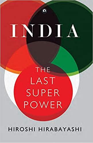 India: The Last Super power (Hardback)