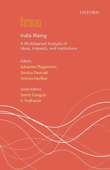 India Rising: A Multi Layered Analysis of Ideas, I…