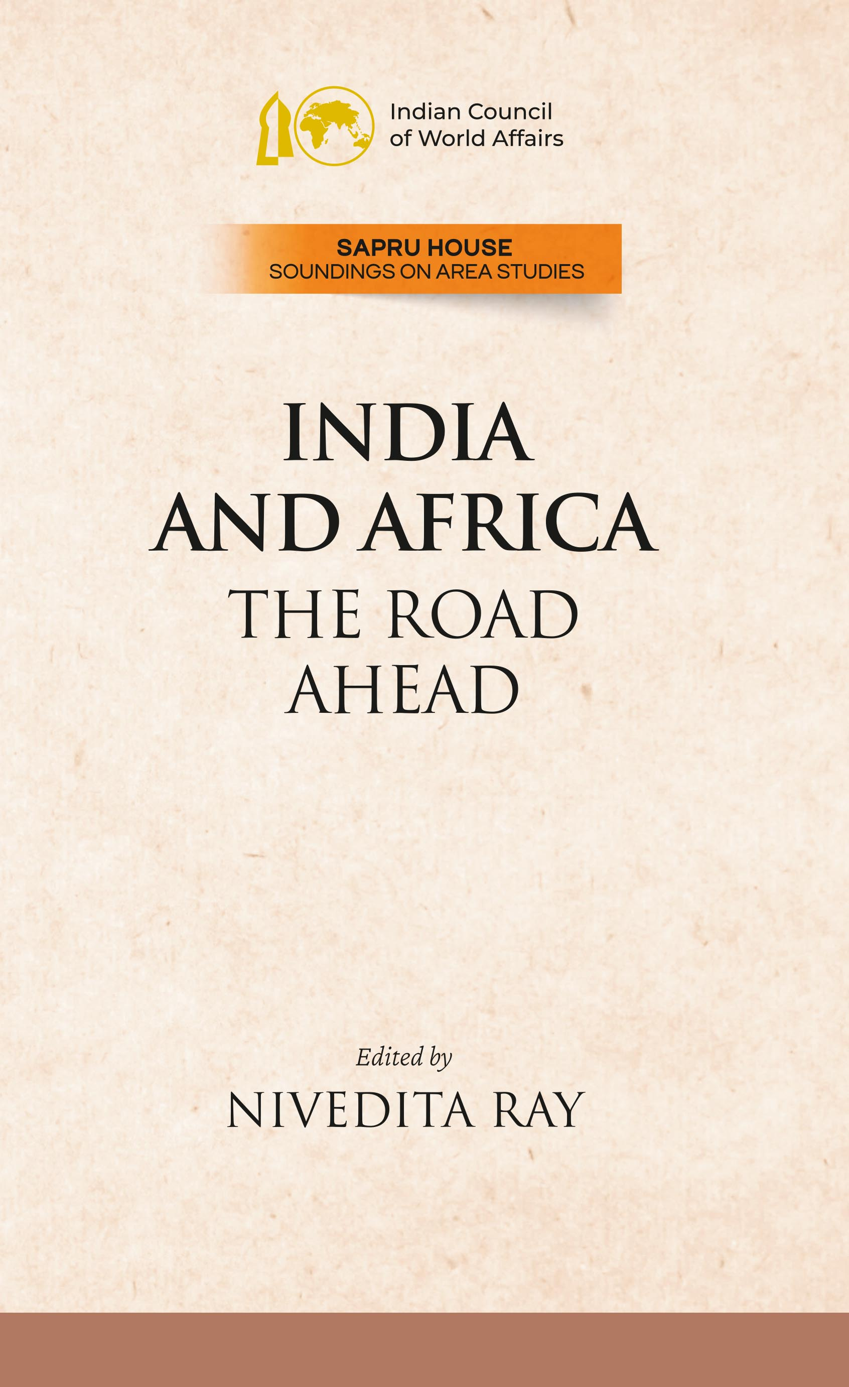 India and Africa: The Road Ahead