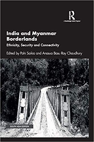India and Myanmar Borderlands: Ethnicity, Security…
