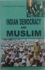 Indian Democracy and Muslims