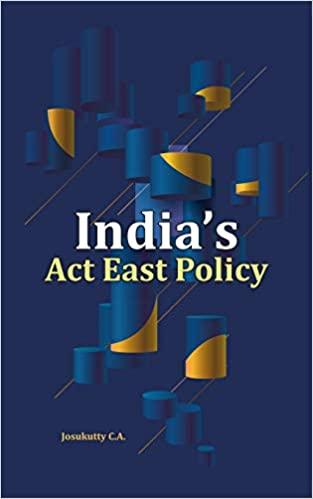 India's Act East Policy (Hardback)