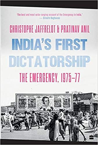 India's First Dictatorship: The Emergency, 1975-19…