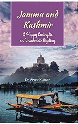 Jammu and Kashmir: A Happy to an Unsolvable Myster…