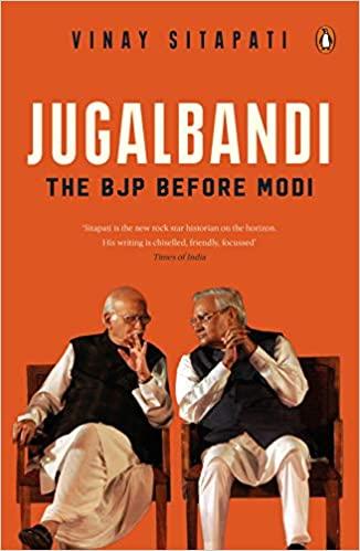 Jugalbandi: The BJP Before Modi (Hardback)