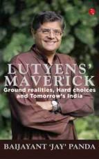 Lutyens' Maverick: Ground realities, Hard choices …