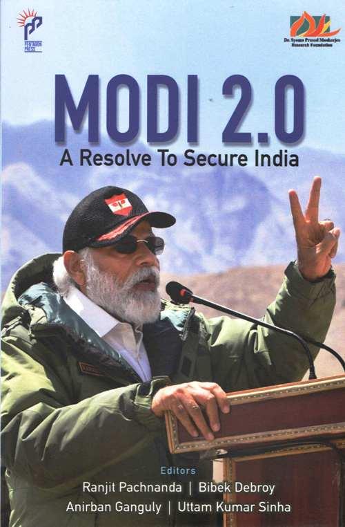 MODI 2.0: A Resolve To Secure India