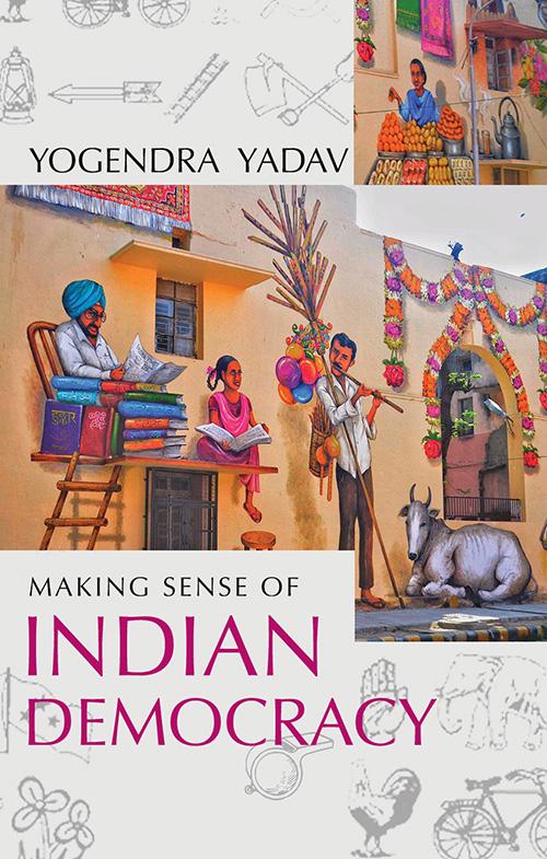 Making Sense of Indian Democracy: Theory as Practi…