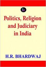 Politics, Religion and Judiciary in India