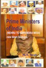 Prime Ministers of India: Nehru to Narendra Modi: …