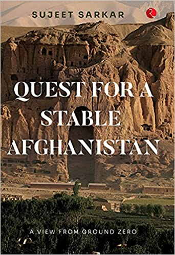 Quest for a Stable Afghanistan: A View from Ground…