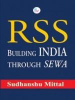RSS: Building India Through SEWA