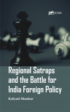Regional Satraps and the Battle for India Foreign …