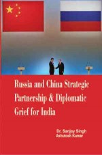 Russia and China Strategic Partnership & Diplomati…