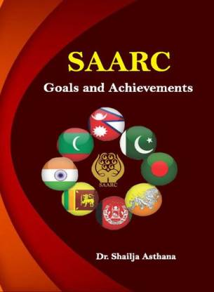 SAARC: Goals and Achievements (Hardback)