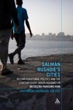 Salman Rushdie's Cities: Reconfigurational Politic…
