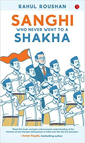 Sanghi who never went to a Shakha (Paperback)