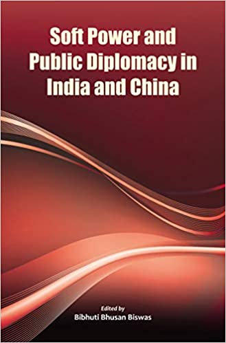 Soft Power and Public Diplomacy in India and China…