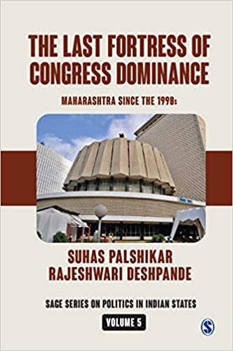 The Last Fortress of Congress Dominance: Maharasht…