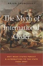 The Myth of International Order: Why Weak States P…