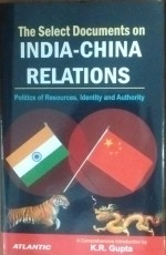 The Select Documents on Inia-China Relations: Poli…