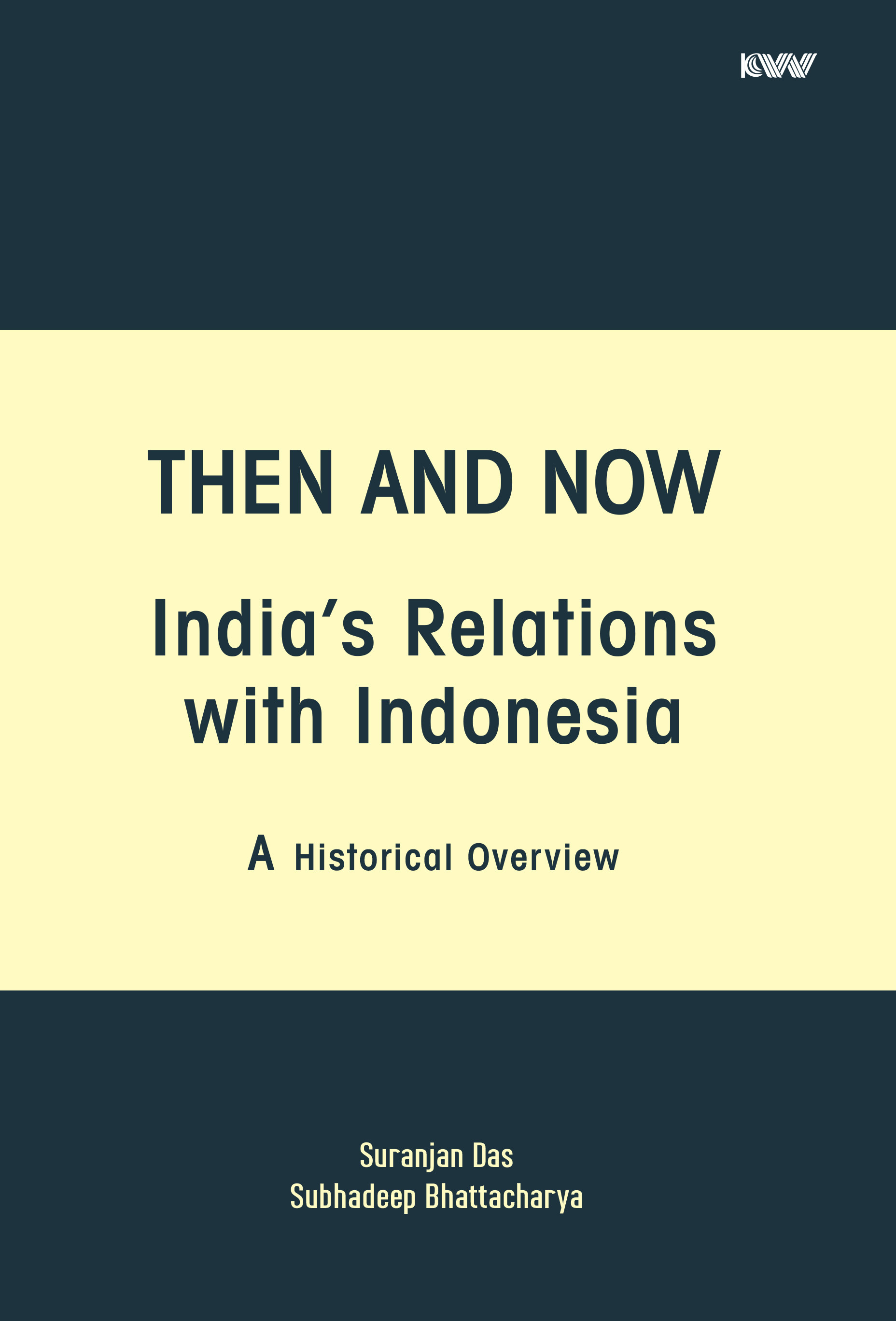 Then and Now: India's Relations with Indonesia: A …