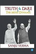 Truth & Dare: The Modi Dynamic