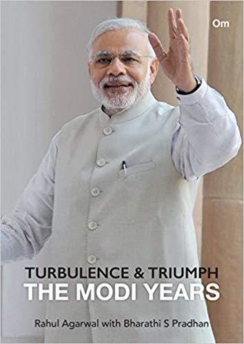 Turbulence & Triumph The Modi Years