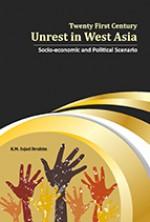 Twenty First Century Unrest in West Asia: Socio-ec…