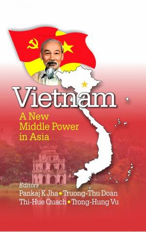 Vietnam: A New Middle Power in Asia