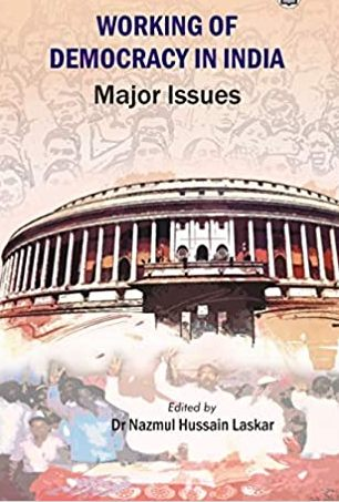 Working of Democracy in India: Major Issues
